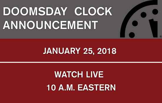 watch the 2018 doomsday clock announcement bulletin of the atomic